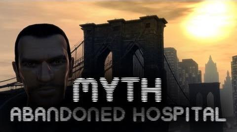 GTA IV Myths & Legends - Abandoned Hospital HD