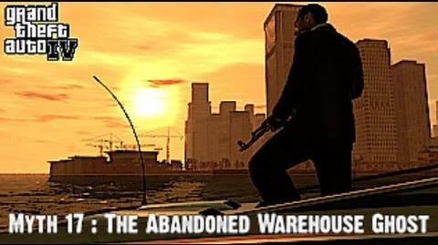 Grand Theft Auto IV Myth Investigations Myth 17 The Abandoned Warehouse Ghost