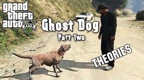 GTA 5 - MYTH Ghost Dog (PART TWO) - The Theories