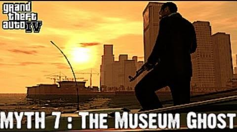 Grand Theft Auto IV Myth investigations Myth 7 The Museum Ghost