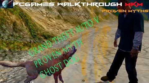 Grand Theft Auto 5 Proven Myth-Ghost Dog