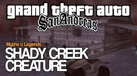 GTA SA Myths & Legends SHADY CREEK CREATURE