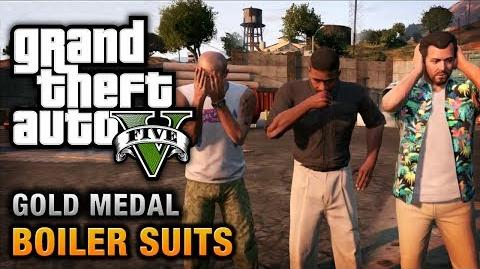 GTA 5 - Mission 35 - Boiler Suits 100% Gold Medal Walkthrough