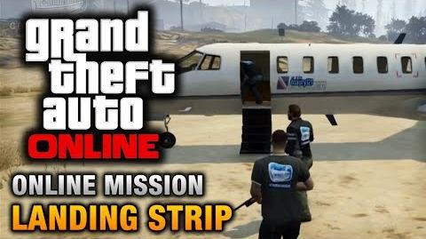 GTA Online - Mission - Landing Strip Hard Difficulty