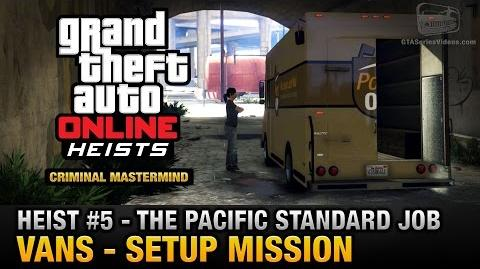 GTA Online Heist 5 - The Pacific Standard Job - Vans (Criminal Mastermind)
