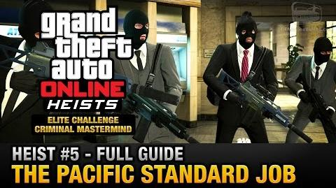 GTA Online Heist 5 - The Pacific Standard Job (Elite Challenge & Criminal Mastermind)