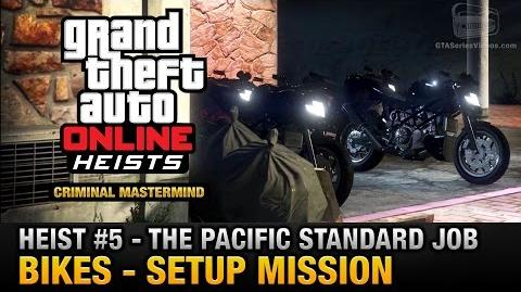 GTA Online Heist 5 - The Pacific Standard Job - Bikes (Criminal Mastermind)