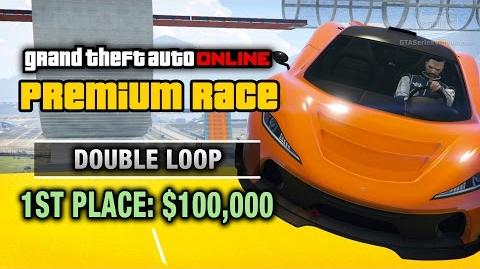 GTA Online - Premium Race 21 - Double Loop (Cunning Stunts)