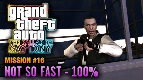 GTA The Ballad of Gay Tony - Mission 16 - Not So Fast 100% (1080p)