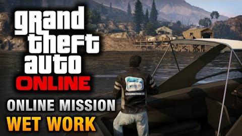 GTA Online - Mission - Wet Work Hard Difficulty