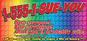 1-555-I-SUE-YOU