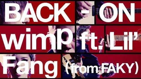 BACK-ON 「wimp ft
