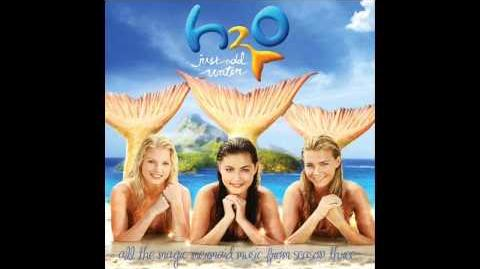 H2O Just Add Water Original Soundtrack 06 You're Everything