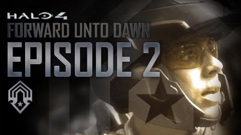 Halo 4 Forward Unto Dawn - Part 2