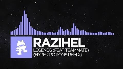 Future Bass - Razihel - Legends (feat. TeamMate) (Hyper Potions Remix) Monstercat FREE Release