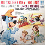 Huckleberry Hound Uncle Remus