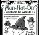 Man-Hat-On Milliners for Wizards
