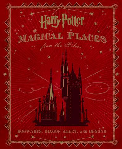 File:HarryPotterMagicalPlacesFromTheFilms.jpg