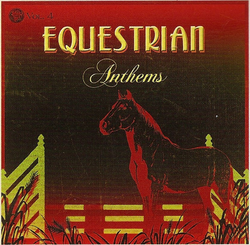 Equestrian Anthems