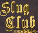 Slug Club