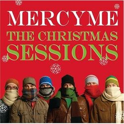 MercyMe The Christmas Sessions