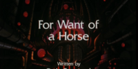 For Want of a Horse