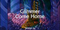 Glimmer Come Home