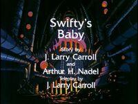 Swifty's Baby