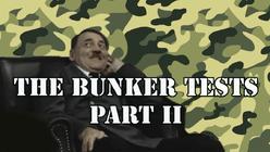 TheBunkerTestsPart2Thumbnail