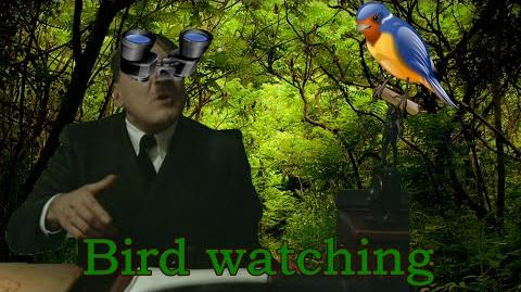Bird watching with Hitler