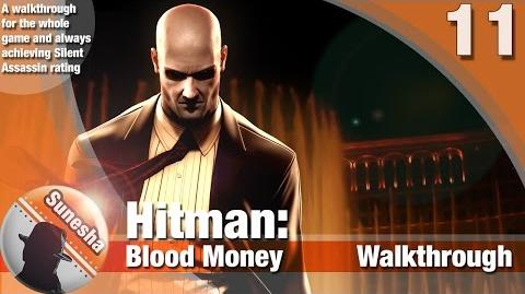 ★ Hitman-Hitman Blood Money - Mission 11