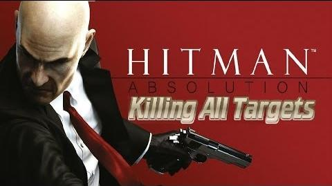 Hitman Absolution - Killing All Targets Montage