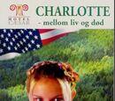 Charlotte – mellom liv og død