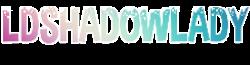 Ldshadowlady wiki