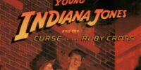 Young Indiana Jones and the Curse of the Ruby Cross