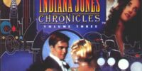 The Young Indiana Jones Chronicles, Volume Three