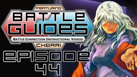 BattleGUIDES Episode 44 - Cherri