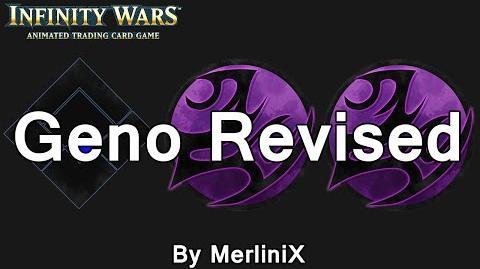 Infinity Wars - Decks - Geno Revised (By MerliniX)