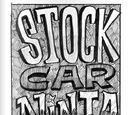 Stock Car Ninja