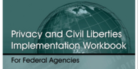 Privacy and Civil Liberties Implementation Workbook for Federal Agencies