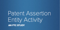 Patent Assertion Entity Activity: An FTC Study