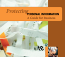 Protecting Personal Information: A Guide for Business
