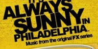 List of Soundtracks from It's Always Sunny in Philadelphia