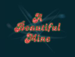 A-Beautiful-Mine