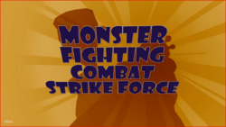 Monster Fighting Combat Strike Force