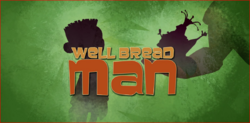 Well Bread Man