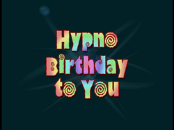 Hypno-Birthday To You (Title Card)