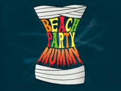 Beach party mummy title