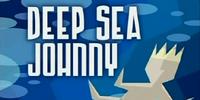 Deep Sea Johnny