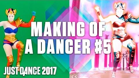 Just Dance 2017 - Making of a Dancer Pt